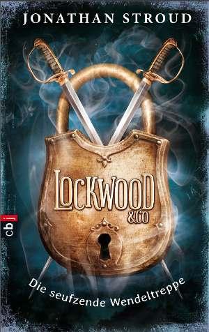 """Buchover zu """"Lockwood - Die seufzende Wendeltreppe"""" von Jonathan Stroud"""