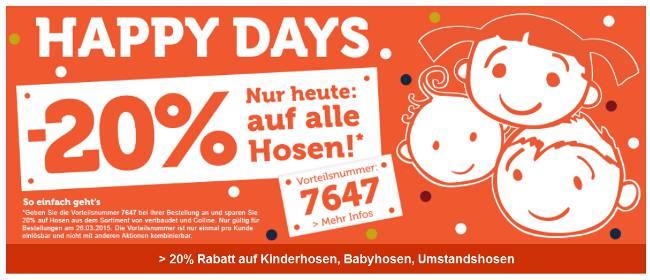 Happys Days-Aktion: -20% auf Hosen